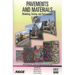 Pavements and Materials: Modeling, Testing, and Performance