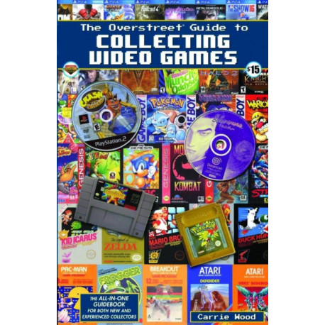 The Overstreet Guide To Collecting Video Games