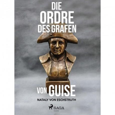 Die Ordre des Grafen von Guise