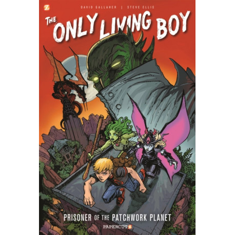 Only Living Boy -1: Prisoner of the Patchwork Planet, The