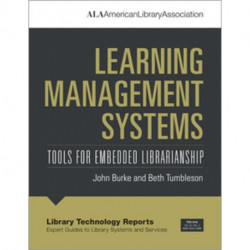 Learning Management Systems: Tools for Embedded Librarianship