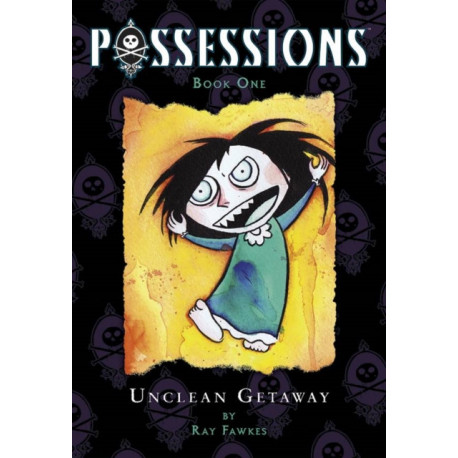 Possessions Volume 1: Unclean Getaway