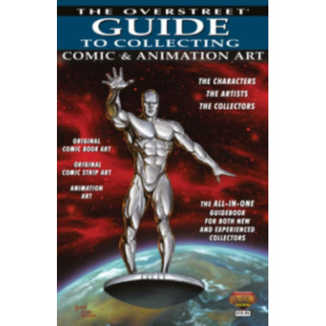Overstreet Guide To Collecting Comic & Animation Art