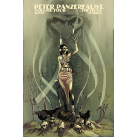 Peter Panzerfaust Volume 4: The Hunt