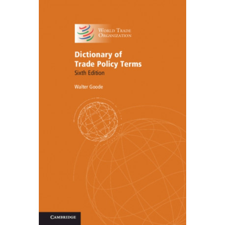 Dictionary of Trade Policy Terms