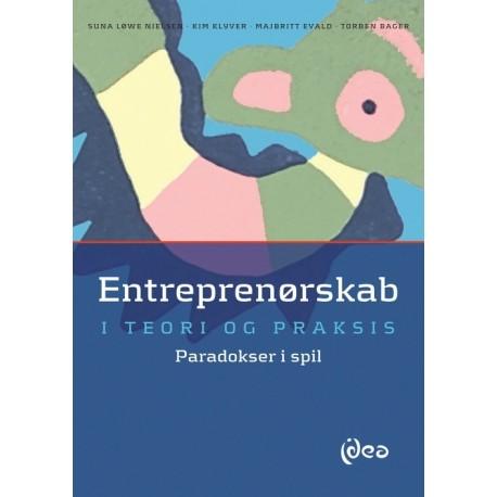 Entreprenørskab i teori og praksis: Paradokser i spil