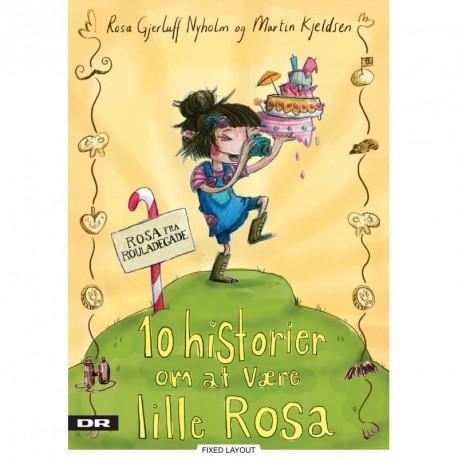 10 historier om at være lille Rosa