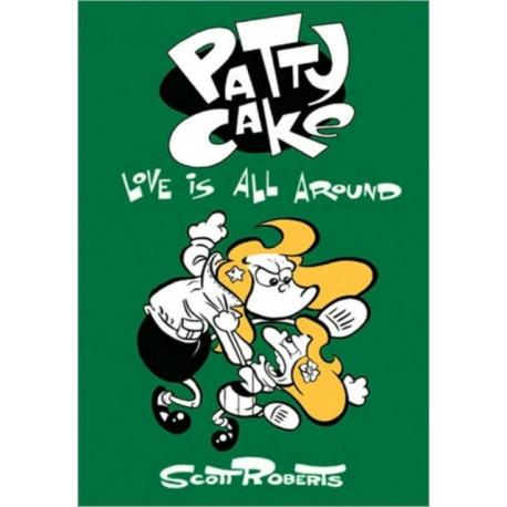 Patty Cake Volume 3: Love Is All Around