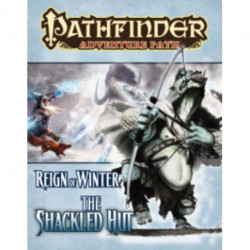 Pathfinder Adventure Path: Reign of Winter Part 2 - The Shackled Hut