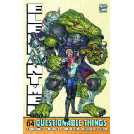 Elephantmen Volume 4: Questionable Things