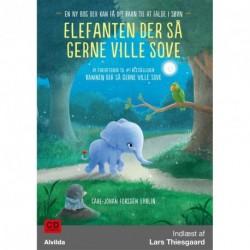Elefanten der så gerne ville sove: - en ny bog der kan få dit barn til at falde i søvn