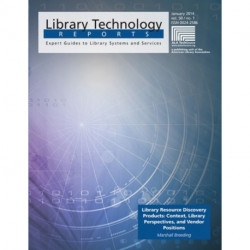 Library Resource Discovery Products: Context, Library Perspectives, and Vendor Positions