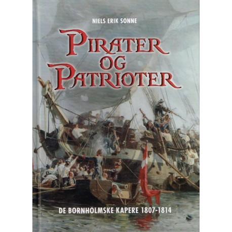 Pirater og patrioter: de bornholmske kapere 1807-1814
