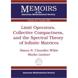 Limit Operators, Collective Compactness and the Spectral Theory of Infinite Matrices