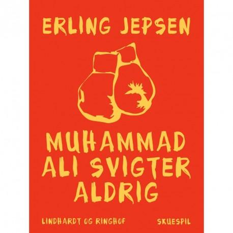 Muhammad Ali svigter aldrig