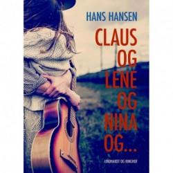 Claus og Lene og Nina og…