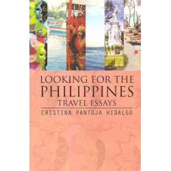 Looking for the Philippines: Travel Essays