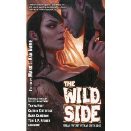 The Wild Side: Urban Fantasy with an Erotic Edge