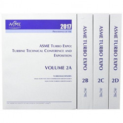 Print proceedings of the ASME Turbo Expo 2017: Turbomachinery Technical Conference and Exposition (GT2017): Volumes 2A, 2B, 2C and 2D
