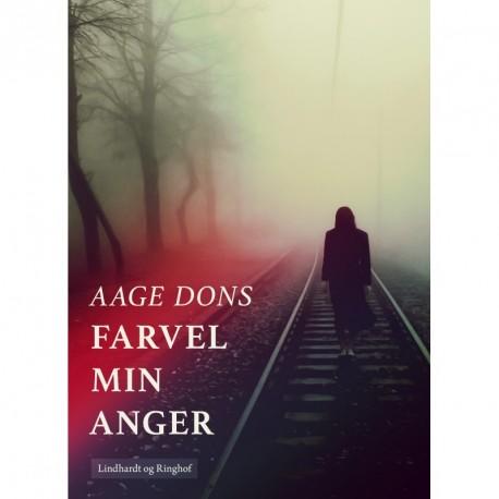 Farvel min Anger
