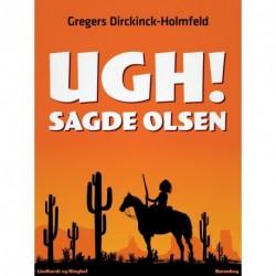 Ugh Sagde Olsen