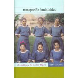 Transpacific Femininities: The Making of the Modern Filipina