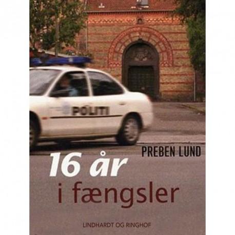 16 år i fængsler