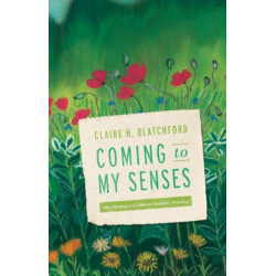 Coming to My Senses: One Woman's Cochlear Implant Journey