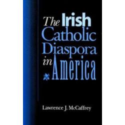 The Irish Catholic Diaspora in America