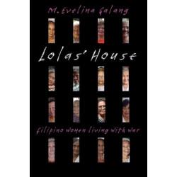 Lolas' House: Filipino Women Living with War