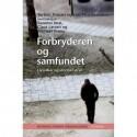 Forbryderen og samfundet: Livsvilkår og uformel straf