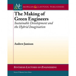 The Making of Green Engineers: Sustainable Development and the Hybrid Imagination