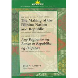 Making Of The Filipino Nation & Republic