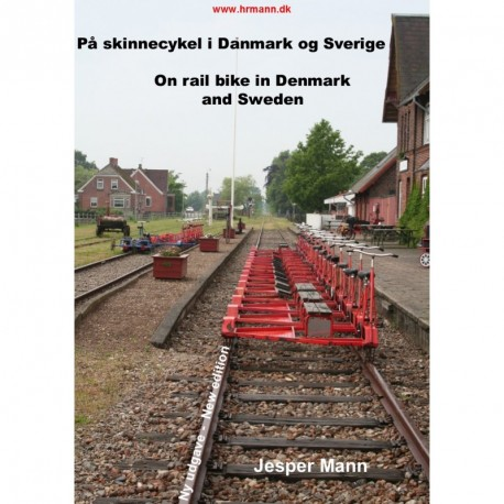 På skinnecykel i Danmark og Sverige: On rail bike in Denmark and Sweden