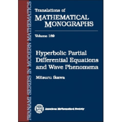 Hyperbolic Partial Differential Equations and Wave Phenomena