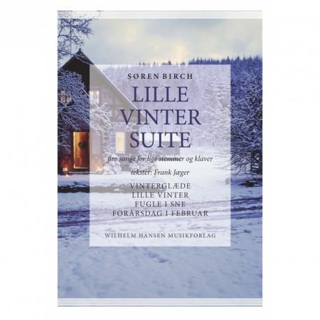 Lille Vintersuite: 4 sange for lige stemmer og klaver