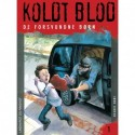 Koldt blod 1 - De forsvundne børn