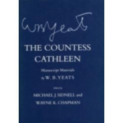 The Countess Cathleen: Manuscript Materials