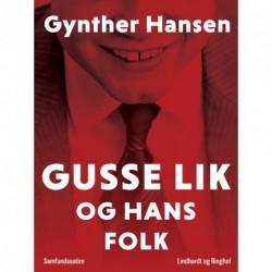 Gusse Lik og hans folk