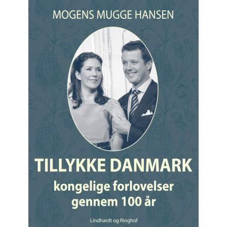 Tillykke Danmark: kongelige forlovelser gennem 100 år