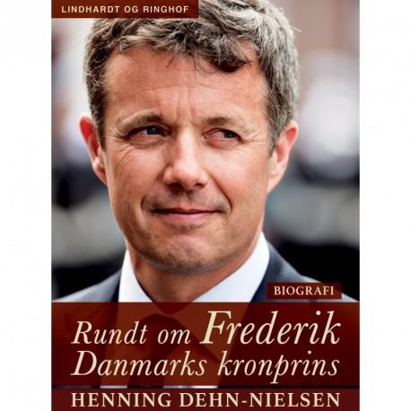 Rundt om Frederik. Danmarks kronprins