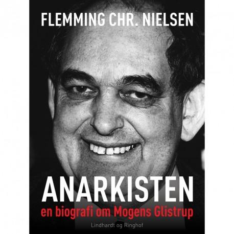 Anarkisten; en biografi om Mogens Glistrup