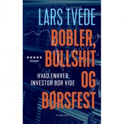 Bobler, bullshit og børsfest: Hvad enhver investor bør vide