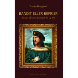 Bandit eller befrier – Cesare Borgias dramatiske liv og død