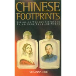 Chinese Footprints: Exploring Women's History in China, Hong Kong and Macau