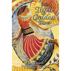 The Triple Goddess Tarot: The Power of the Major Arcana Chakra Healing and the Divine Feminine