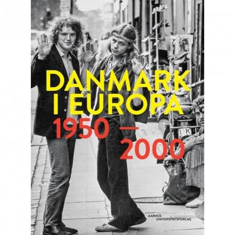 Danmark i Europa: 1950-2000