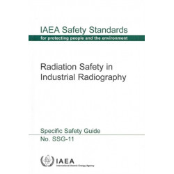 Radiation Safety in Industrial Radiography