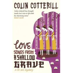 Love Songs from a Shallow Grave: A Dr Siri Murder Mystery
