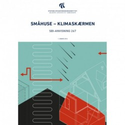 Småhuse – klimaskærmen: SBi-anvisning 267
